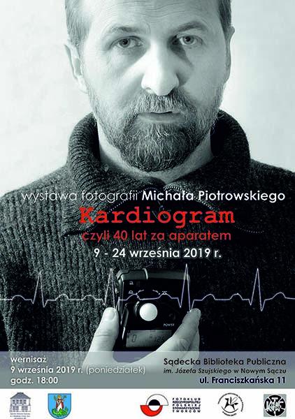 Kardiogram -40 LAT ZA APARATEM Plakat wystawy Michała Piotrowskiego